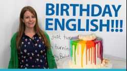Learn English vocabulary, expressions, and culture for birthdays!