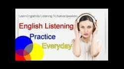 Practice Improve Listening English Online & Free - Practice Listening in English Everyday