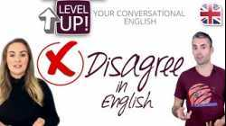 Disagree in English Conversation - Level Up Your English