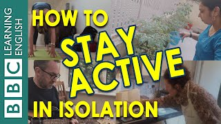 Coronavirus self-isolation: Stay active with us!
