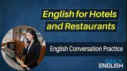 English For Hotels And Restaurants - Conversation Between Waiter and Customer in Hotel/Restaurant