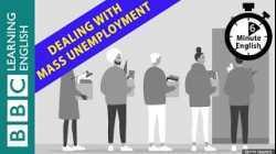 Coronavirus: Dealing with post-pandemic mass unemployment - 6 Minute English
