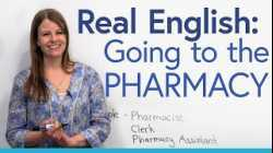 Everyday English: Going to the PHARMACY