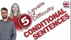 Using Conditional Sentences in English - 5 Levels of Difficulty