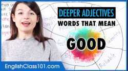 """Deeper Adjectives: Words That Mean """"Good""""   Learn English Vocabulary"""